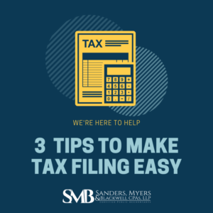 3 Tips to Make Tax Filing Easy