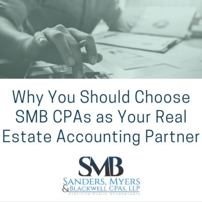 Why You Should Choose SMB CPAs at Your Real Estate Accounting Partner